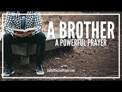 Prayer For a Brother - Brother Prayer That Works