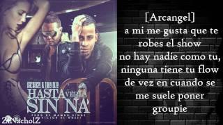 Tony Dize ft. Arcangel - Hasta Verla sin Na (Letra) Reggaeton 2014