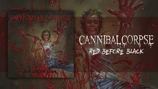 CANNIBAL CORPSE - RED BEFORE BLACK (2017) [FULL ALBUM STREAM]