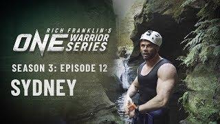 Rich Franklin's ONE Warrior Series | Season 3 | Episode 12 | Sydney
