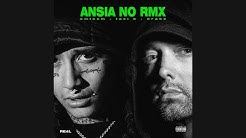 ANSIA NO RMX - Eminem, Taxi B, Drake (Audio)