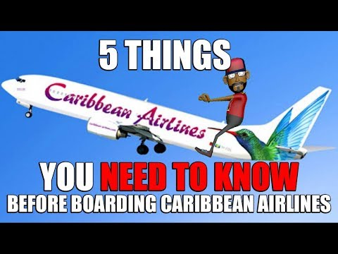 5 THINGS YOU NEED TO KNOW BEFORE YOU BOARD A CARIBBEAN AIRLINES FLIGHT