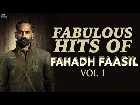Fabulous Hits of Fahadh Faasil Vol 1 | Nonstop Audio songs of Best Malayalam Songs ofFahadh Faasil