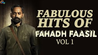 Fabulous Hits of Fahadh Faasil Vol 1 | Nonstop Audio songs of Best Malayalam Songs of  Fahadh Faasil