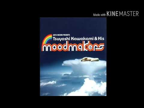 Tsuyoshi Kawakami & His Moodmakers - What You Won't Do For Love
