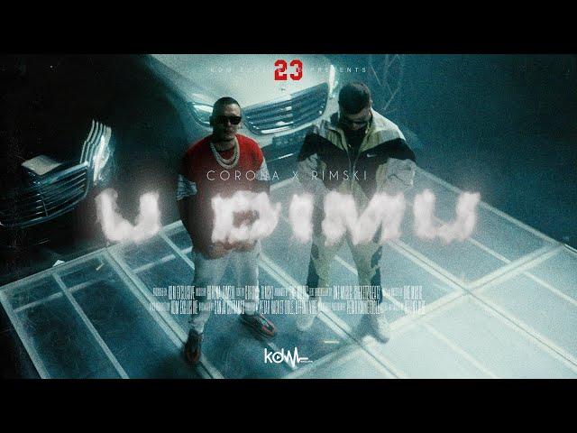CORONA X RIMSKI - U DIMU (OFFICIAL VIDEO)