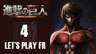 L'ATTAQUE DES TITANS : La transformation de Eren | Let's play FR #4