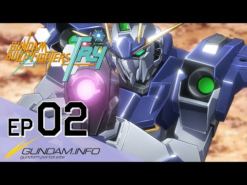 GUNDAM BUILD FIGHTERS TRY-Episode 2: Team Up, Try Fighters! (ENG sub)