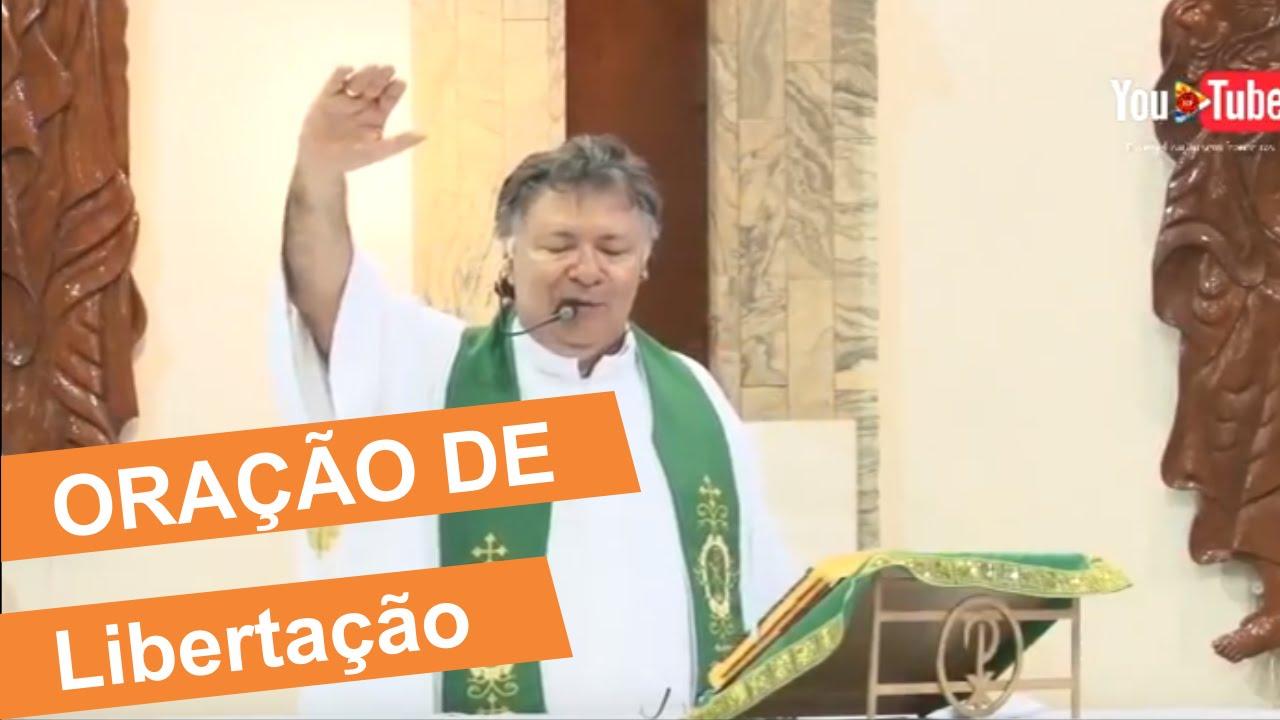 Oração de Libertação - Padre Moacir Anastácio