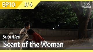 [CC/FULL] Scent of the Woman EP10 (3/4)   여인의향기