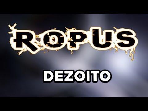 DEZOITO - ROPUS - LETRA (LYRIC VIDEO)