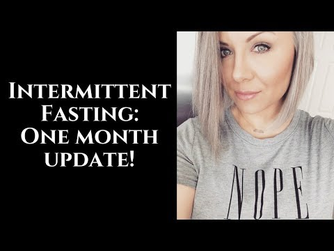 Intermittent Fasting: One Month Update!
