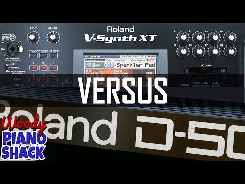 Roland V-Synth XT versus Roland D50 (VariOS VC-1 V-Card)
