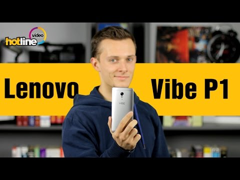 Lenovo Vibe P1 - обзор стильного и выносливого Android-смартфона