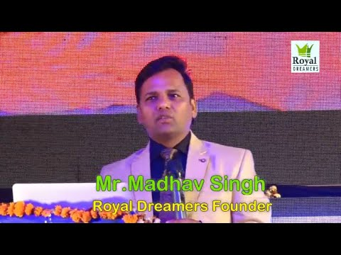 SAFE SHOP : EXTRAORDINARY SPEECH  BY Mr. MADHAV SINGH |ROYAL DREAMERS | SECURE LIFE