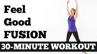 30Minute Feel Good Fusion Workout  Barefoot Cardio, Pilates, Barre, Yoga Mix