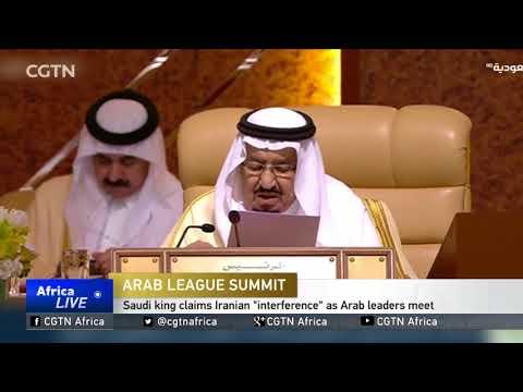 "Saudi king claims Iranian ""interference"" as Arab leaders meet"