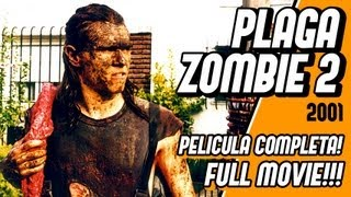PLAGA ZOMBIE 2 Full movie - Pelicula completa