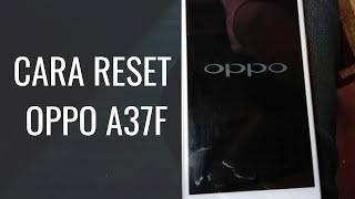 cara hard reset oppo a37f neo 9
