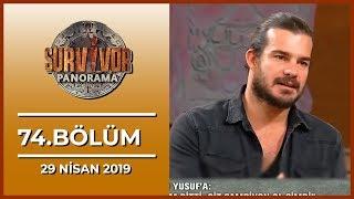 Survivor Panorama 74. Bölüm - 29 Nisan 2019