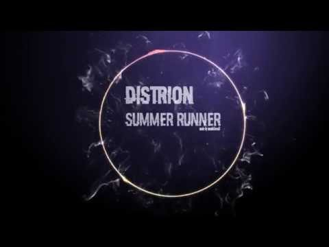 [EDM] Distrion by runner summer