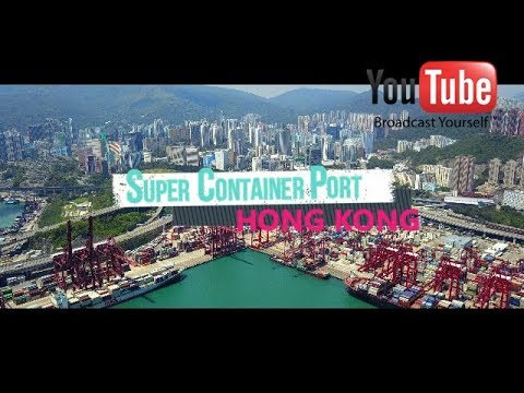 SUPER CONTAINER PORT - HONG KONG