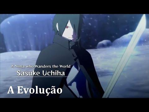 Naruto Shippuden: Ultimate Ninja Storm 4 - Road to Boruto a Evolução de Sasuke Uchiha