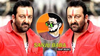 Sanju Baba - Trap Mix - Dj SiD Jhansi   Sanjay Dutt Dialouges