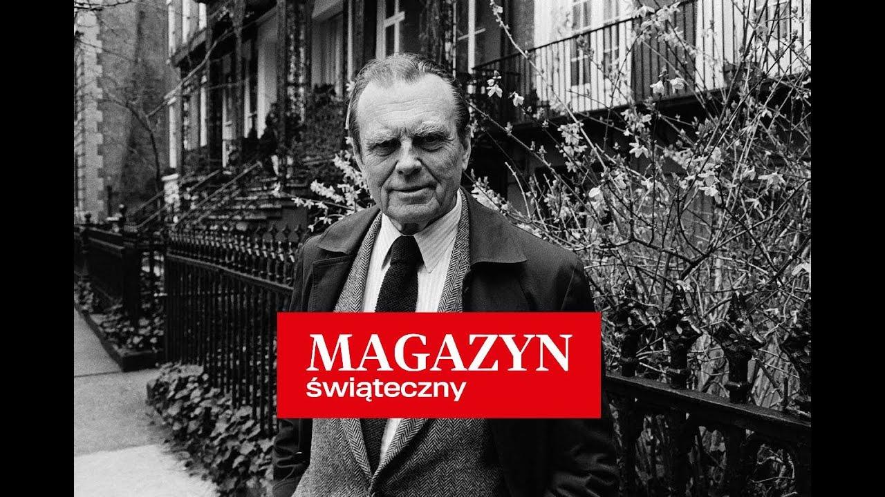 Czesław Anthony Miłosz Rzeki Magazyn świąteczny Gazeta Wyborcza