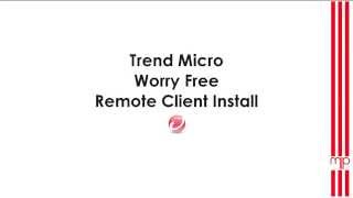 Trend Micro Worry Free Remote Client Install [german]