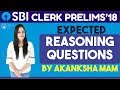 Expected Reasoning Questions For SBI CLERK PRE 2018 By Akanksha Mam