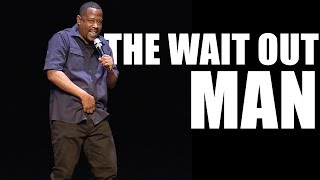 Martin Lawrence | The Wait Out Man