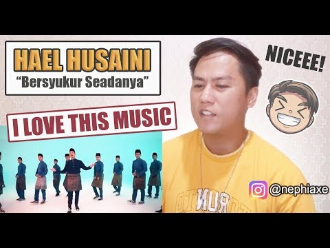 Free Download Hael Husaini - Bersyukur Seadanya | Reaction Mp3 dan Mp4
