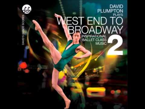 West End to Broadway 2 for Ballet Class