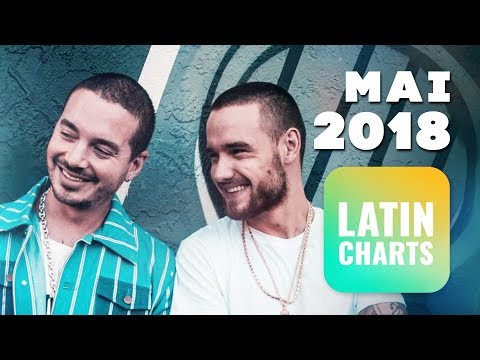 Top Latin/Reggaeton Songs • Mai 2018 | Latin Charts
