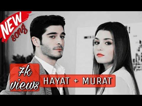 hayat-and-murat-new-song-  heart-touching-video  ask-laftan-analmaz-episode