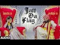 Full Audio: Jatt Da Flag Song | Jazzy B & Kaur B | Tru-Skool | Amrit Bova