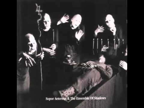 Sopor Aeternus & The Ensemble Of Shadows - Dead Lover's Sarabande (Face One and Face Two)
