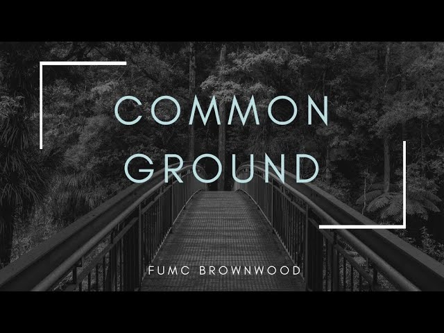 Finding Common Ground series | Ep. 2