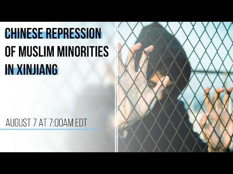 Chinese Repression Of Muslim Minorities In Xinjiang