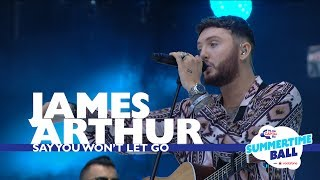 James Arthur 'say You Won't Let Go' Live At Capital's Summertime Ball 2017