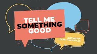 Well House Online - 11.8.2020 - Tell Me Something Good - Pt. 1
