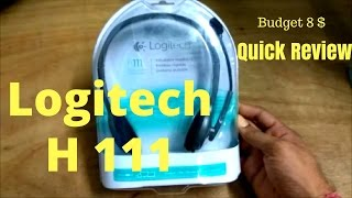 Logitech H111 Unboxing and  Quick Review