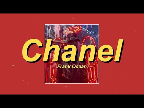 Chanel - Frank Ocean (Lyrics)