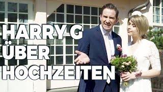 HARRY G über Hochzeiten