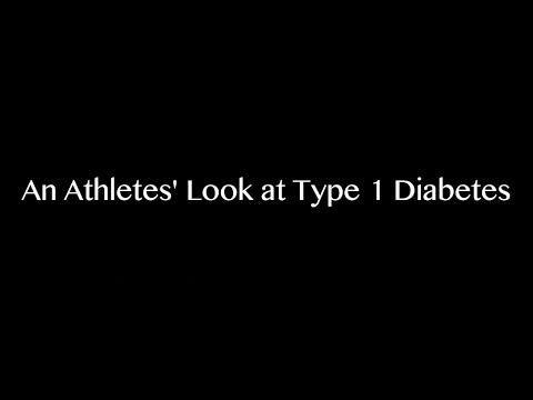 An Athletes' Look at Type 1 Diabetes