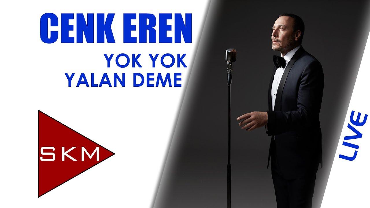 Cenk Eren - Yok Yok Yalan Deme (Bostancı Gösteri Merkezi Konseri)