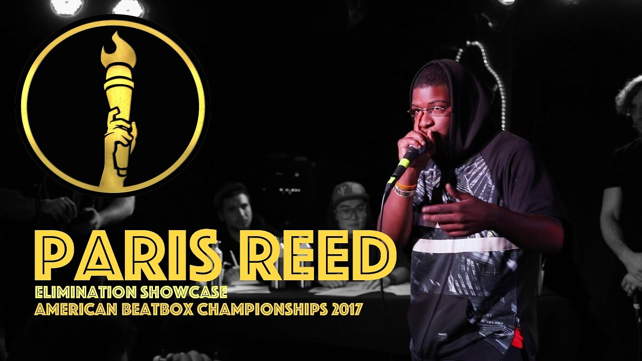 Paris Reed / Elimination Showcase - American Beatbox Championships 2017