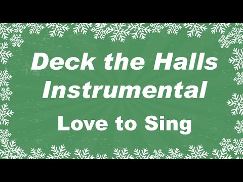Deck the Halls Instrumental Music Carol with Lyrics | Karaoke Christmas Song