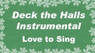Deck the Halls Instrumental | Kids Christmas Songs | Children Love to Sing